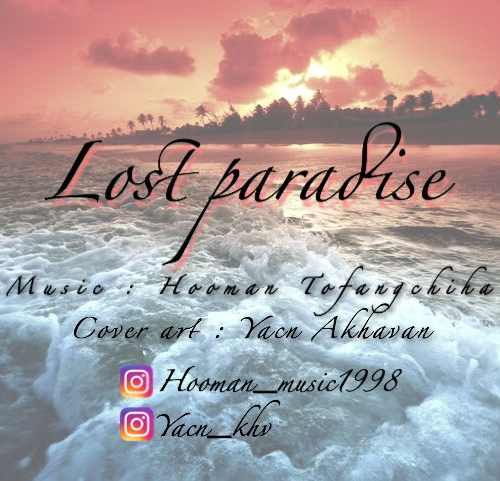دانلود آهنگ جدید بی کلام هومن تفنگچیها بنام Last paradise