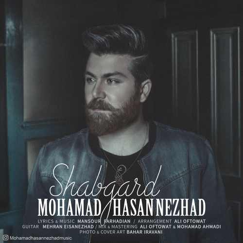 دانلود آهنگ جدید محمد حسن نژاد بنام شبگرد