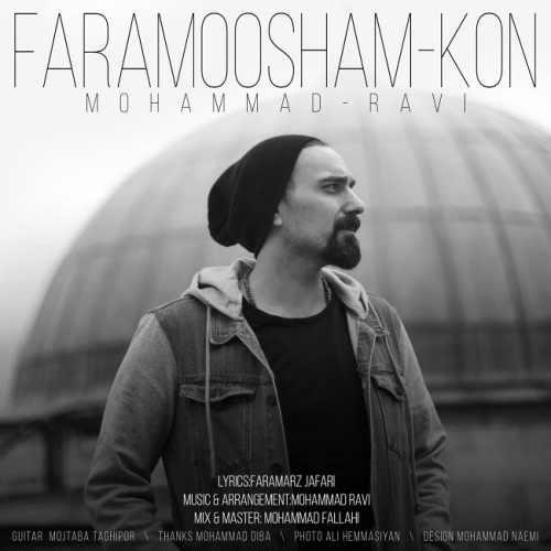 دانلود آهنگ جدید محمد راوی بنام فراموشم کن