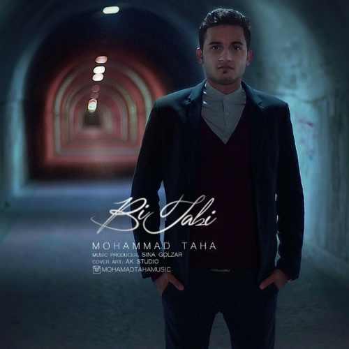 دانلود آهنگ جدید محمد طاها بنام بی تابی