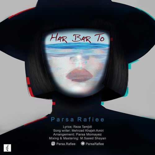 دانلود آهنگ جدید پارسا رفیعی بنام هربار تو