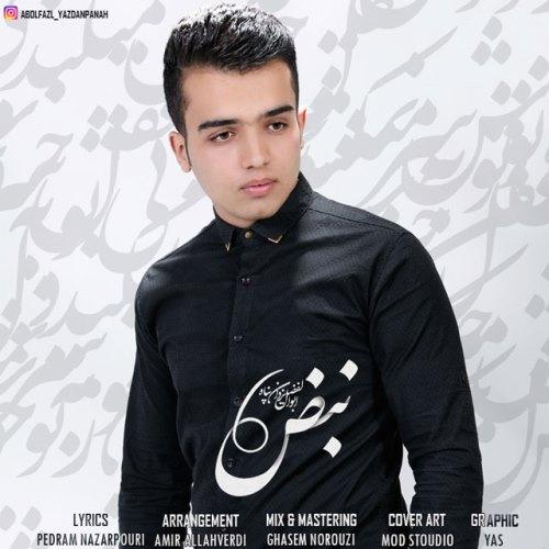 دانلود آهنگ جدید ابولفضل یزدان پناه بنام نبض