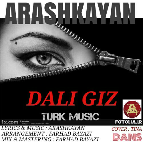 تصویر: http://dl.pop-music.ir/images/1396/Farvardin/Arash-Kayan-Dali-Giz.jpg