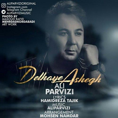 دانلود آهنگ جدید علی پرویزی بنام دلای عاشق