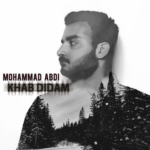 دانلود آهنگ جدید محمد عبدی بنام خواب دیدم
