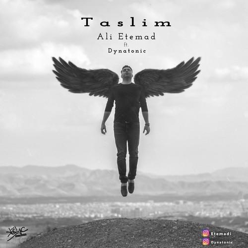 دانلود آهنگ جدید علی اعتماد و دایناتونیک بنام تسلیم