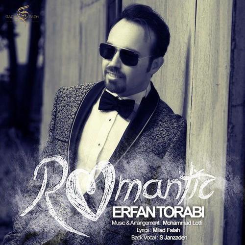 دانلود آهنگ جدید عرفان ترابی بنام رمانتیک