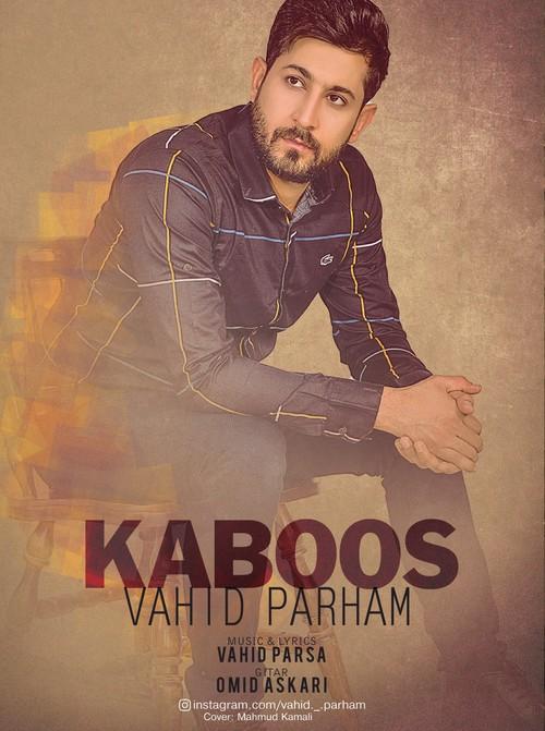 دانلود آهنگ جدید وحید پرهام بنام کابوس