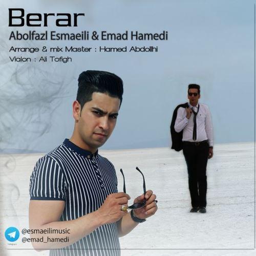 آهنگ جدید ابوالفضل اسماعیلی و عماد حامدی بنام برار