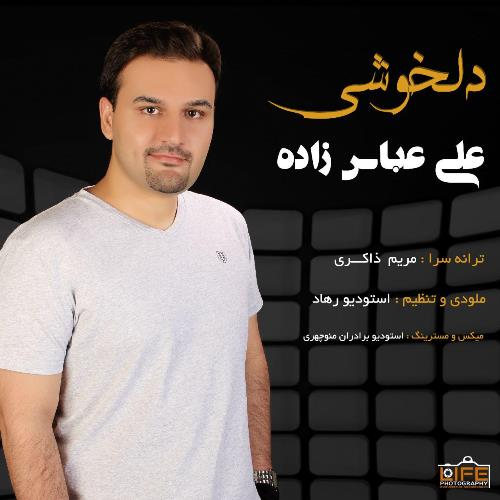 دانلود آهنگ جدید علی عباس زاده بنام دلخوشی