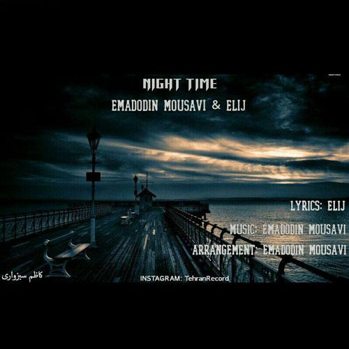 دانلود آهنگ جدید عمادالدین موسوی و الی جی بنام نایت تایم