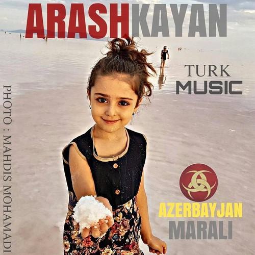 دانلود آهنگ جدید آرش کایان بنام آذربایجان مارالی