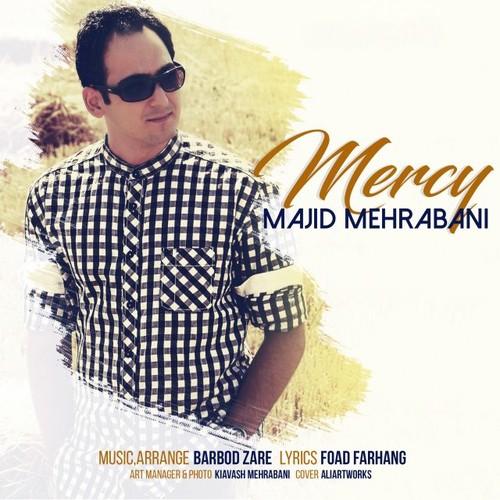 دانلود آهنگ جدید مجید مهربانی بنام مرسی