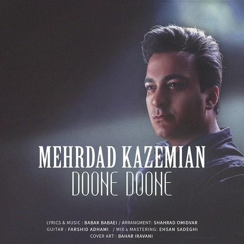 دانلود آهنگ جدید مهرداد کاظمیان بنام دونه دونه