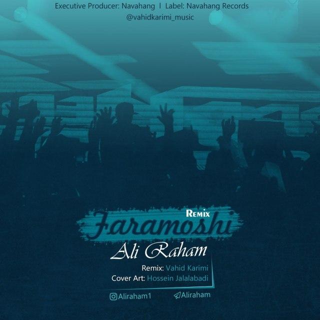 تازه ترین آهنگ علی رهام بنام فراموشی