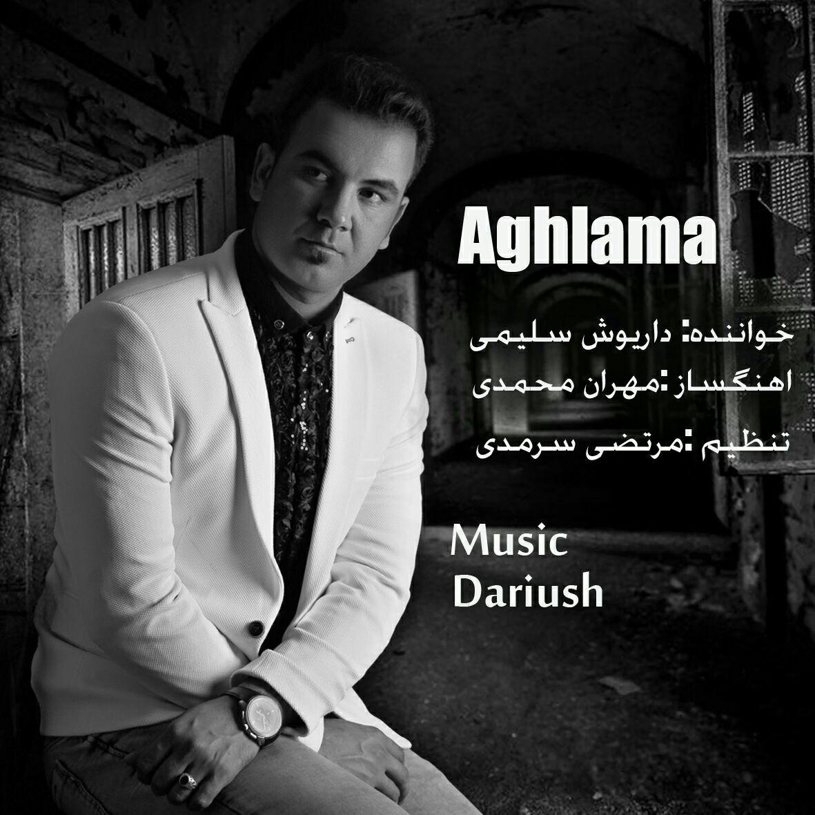 دانلود آهنگ جدید داریوش سلیمی بنام آغلاما 1