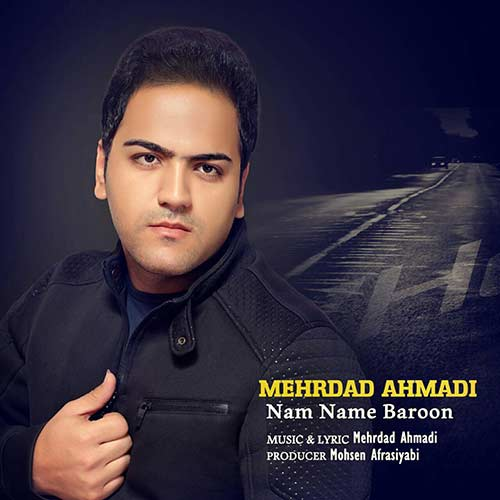 دانلود آهنگ جدید مهرداد احمدی بنام نم نم بارون