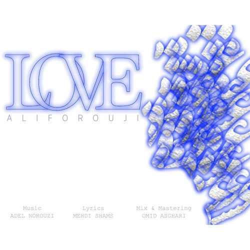 دانلود آهنگ جدید علی فروجی بنام عشق