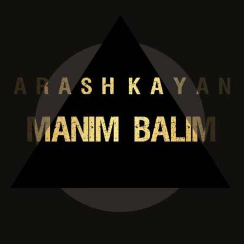 دانلود آهنگ جدید آرش کایان بنام منیم بالیم
