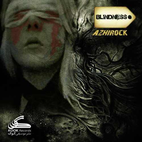 دانلود آهنگ جدید آژیراک بنام Blindness