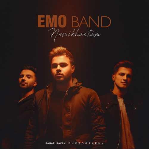 EMO Band Nemikhastam - دانلود آهنگ جدید امو باند بنام نمیخواستم