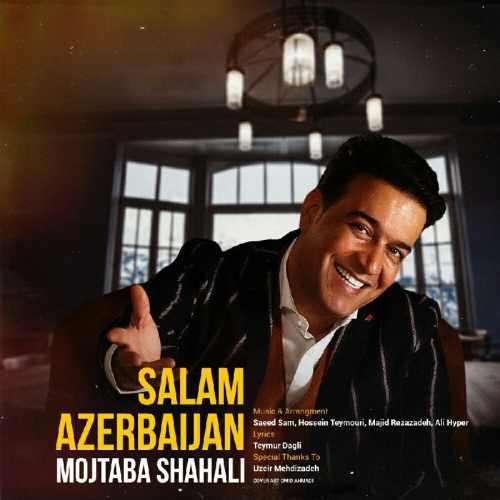 دانلود آلبوم جدید مجتبی شاه علی بنام سلام آذربایجان