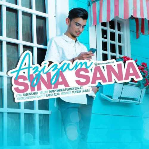 دانلود آهنگ جدید سینا ثنا بنام عزیزم