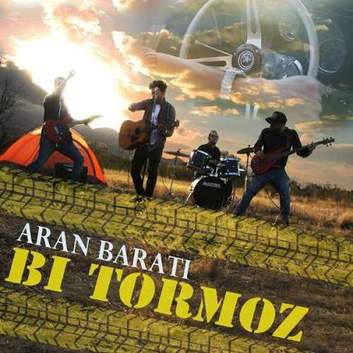 دانلود آهنگ جدید آران براتی بنام بی ترمز