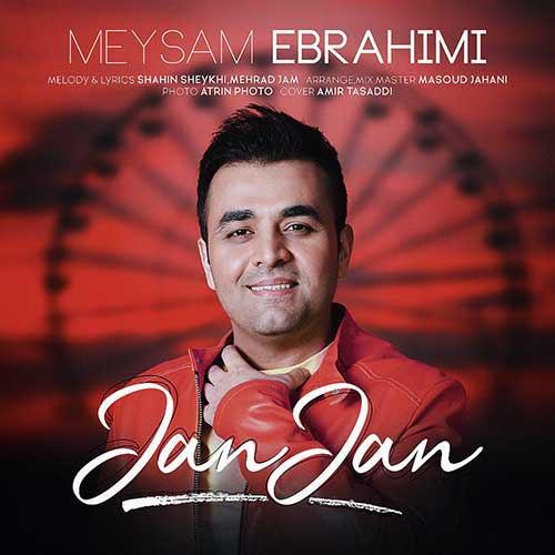 دانلود آهنگ جدید میثم ابراهیمی بنام جان جان