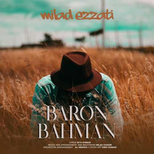 دانلود آهنگ جدید میلاد عزتی بنام بارون بهمن