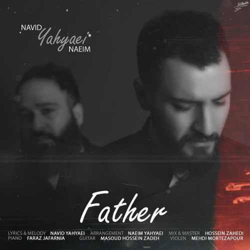 دانلود آهنگ جدید نوید یحیایی و نعیم  بنام بابا