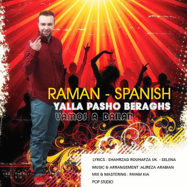 دانلود آهنگ جدید رامان بنام یالا پاشو برقص