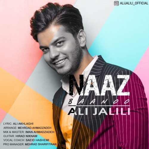 دانلود آهنگ جدید علی جلیلی بنام ناز بانو