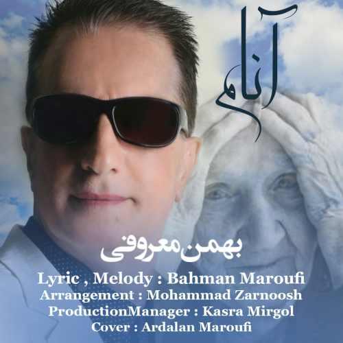 دانلود آهنگ جدید بهمن معروفی بنام آنام