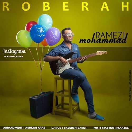 دانلود آهنگ جدید محمد رامزی بنام رو به راه