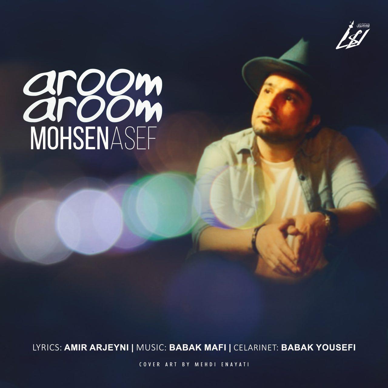دانلود آهنگ جدید محسن آصف بنام آروم آروم