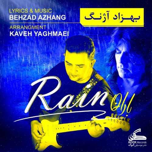 دانلود آهنگ جدید بهزاد آژنگ بنام باران