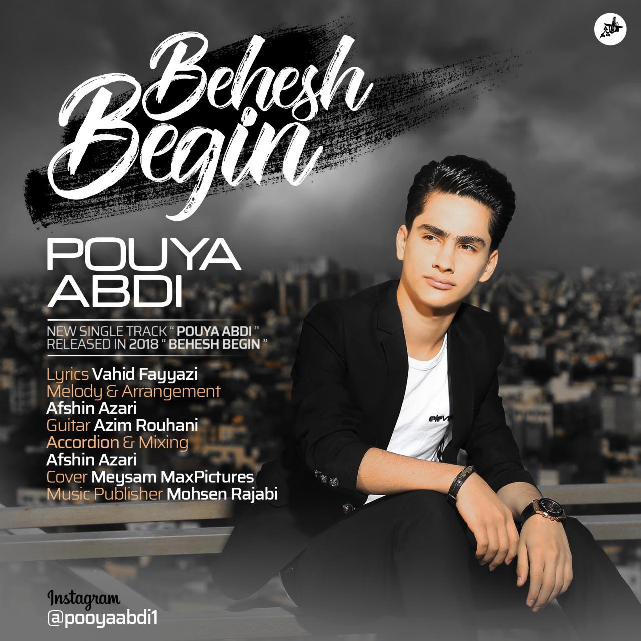 Pouya Abdi Behesh Begin - دانلود آهنگ جدید پویا عبدی بنام بهش بگین