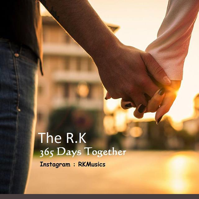 دانلود آهنگ جدید بی کلام The R.K بنام 365 Days Together