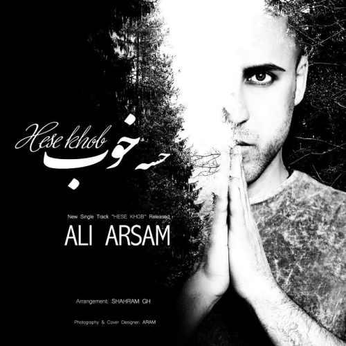 دانلود آهنگ جدید علی آرسام بنام حس خوب