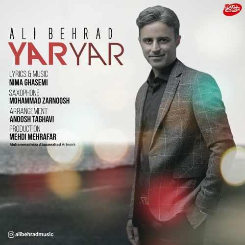 دانلود آهنگ جدید علی بهراد بنام یار یار