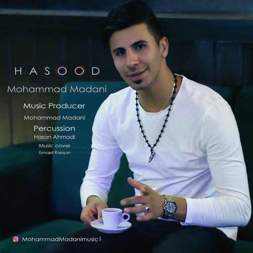 دانلود آهنگ جدید محمد مدنی بنام حسود