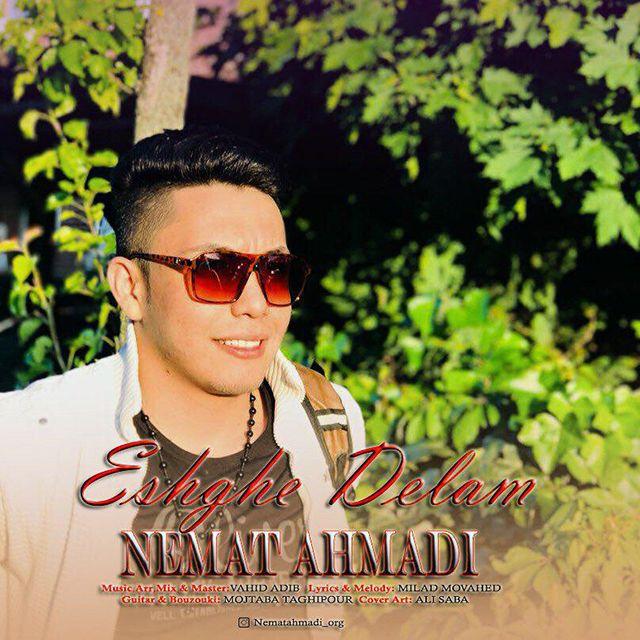 دانلود آهنگ جدید نعمت احمدی بنام عشق دلم