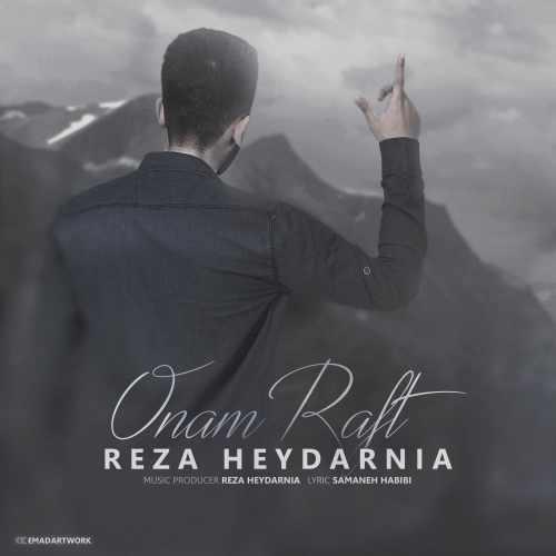 دانلود آهنگ جدید رضا حیدرنیا بنام اونم رفت