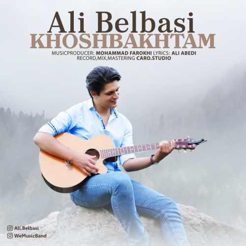 دانلود آهنگ جدید علی بلباسی بنام خوشبختم
