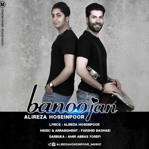 دانلود آهنگ جدید علیرضا حسین پور بنام بانوجان