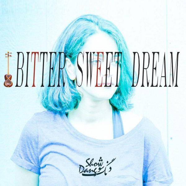 دانلود آهنگ جدید دنگ شو بنام رویای تلخ و شیرین