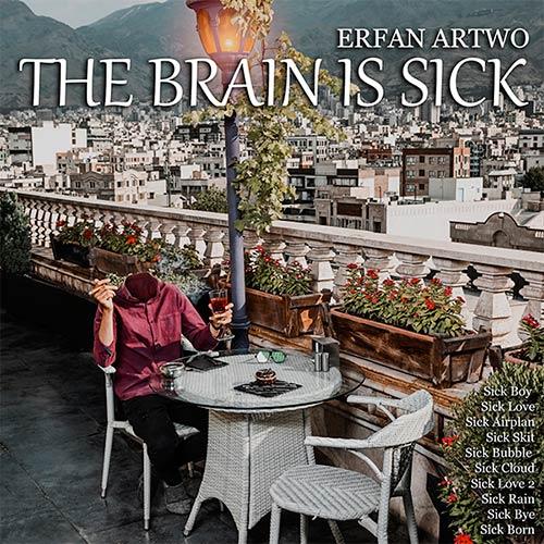 دانلود آلبوم جدید دکلمه عرفان آرتو بنام مغز بیمار است