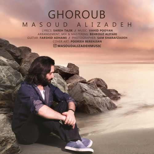 دانلود آهنگ جدید مسعود علیزاده بنام غروب