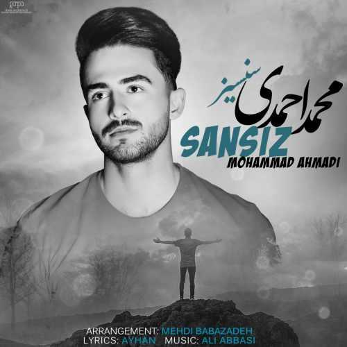 دانلود آهنگ جدید محمد احمدی بنام سنسیز
